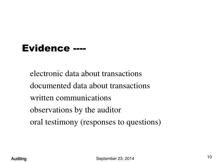 Evidence ----