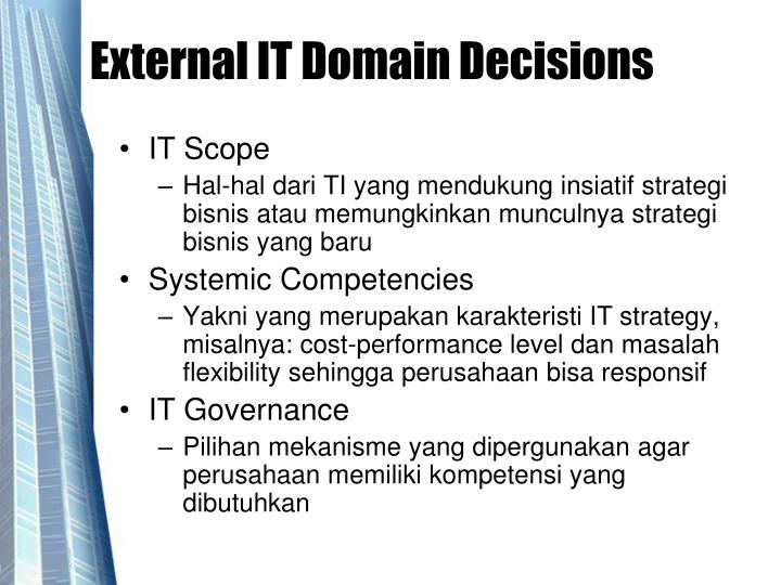 External IT Domain Decisions