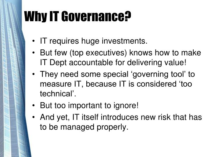 Why IT Governance?