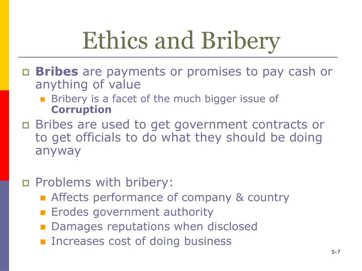 Ethics and Bribery