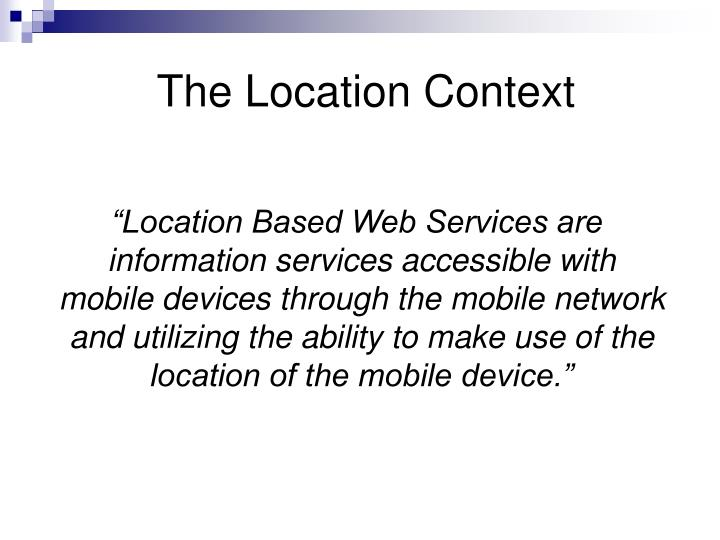 The Location Context