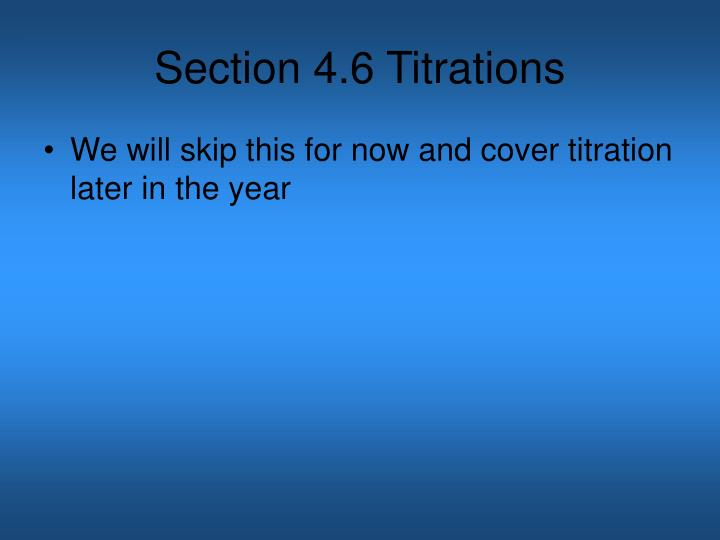 Section 4.6 Titrations