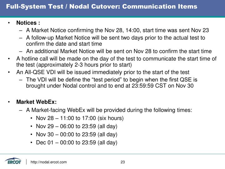 Full-System Test / Nodal Cutover: Communication Items
