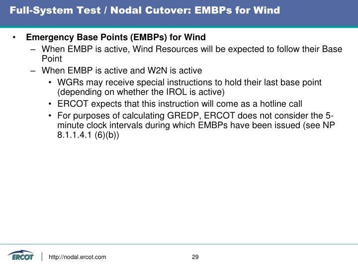 Full-System Test / Nodal Cutover: EMBPs for Wind