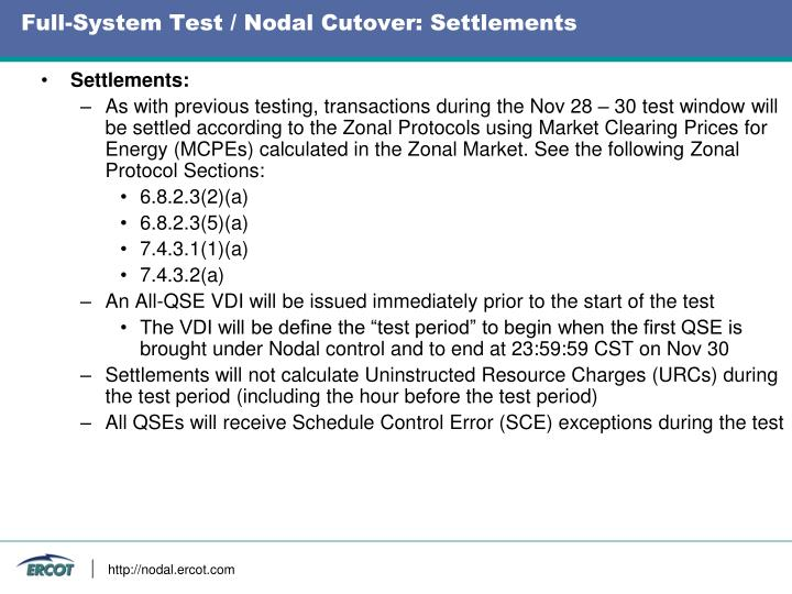 Full-System Test / Nodal Cutover: Settlements