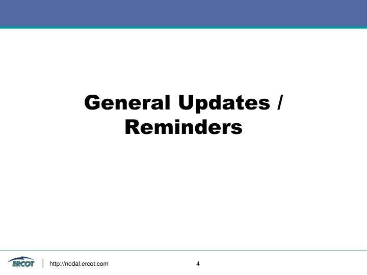 General Updates / Reminders