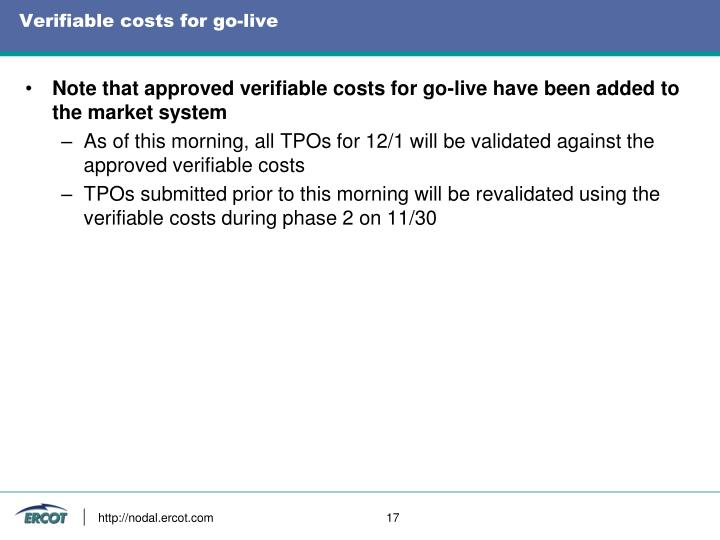 Verifiable costs for go-live