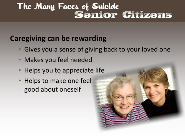 Caregiving can be rewarding