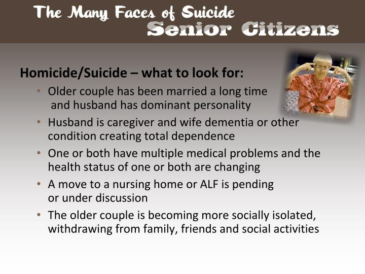 Homicide/Suicide – what to look for: