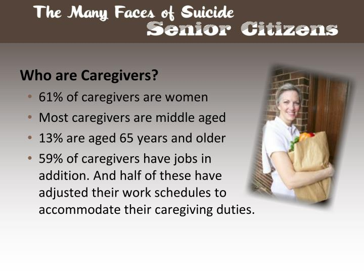 Who are Caregivers?