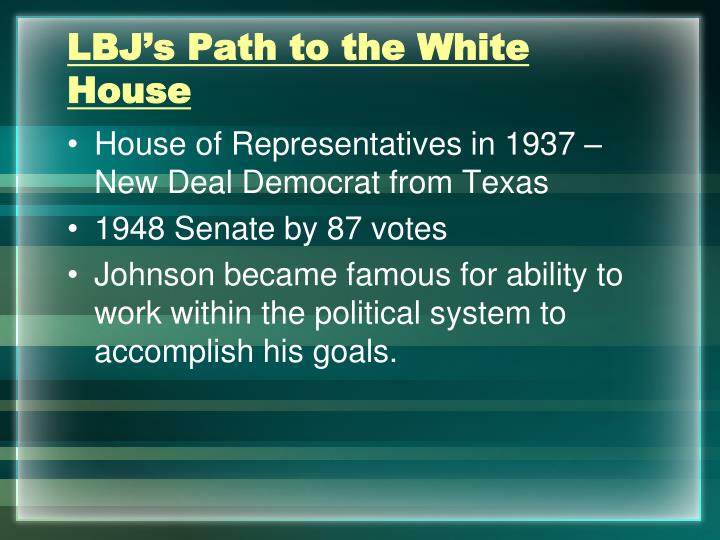LBJ's Path to the White House