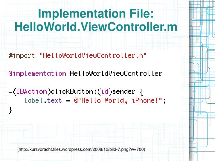 Implementation File: HelloWorld.ViewController.m