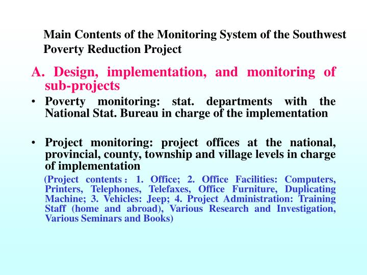Main Contents of the Monitoring System of the Southwest Poverty Reduction Project