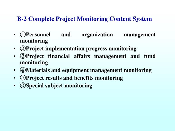 B-2 Complete Project Monitoring Content System