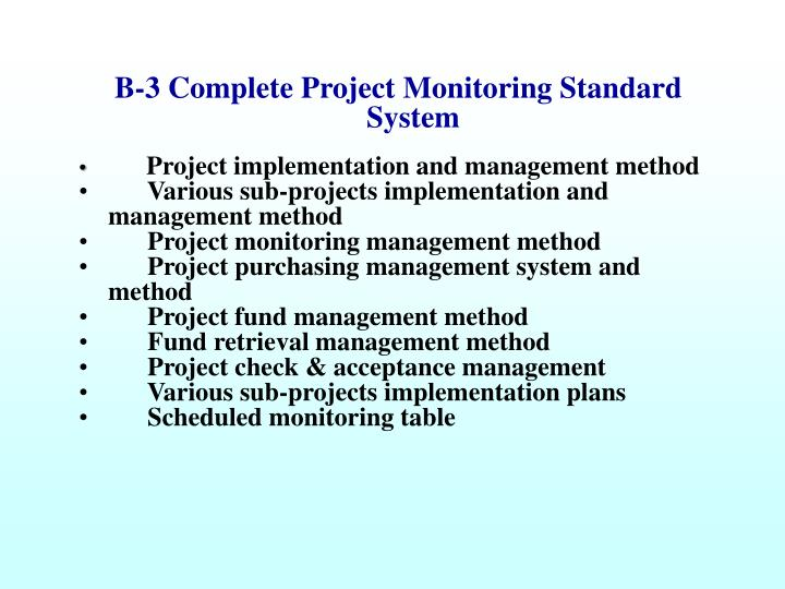 B-3 Complete Project Monitoring Standard System