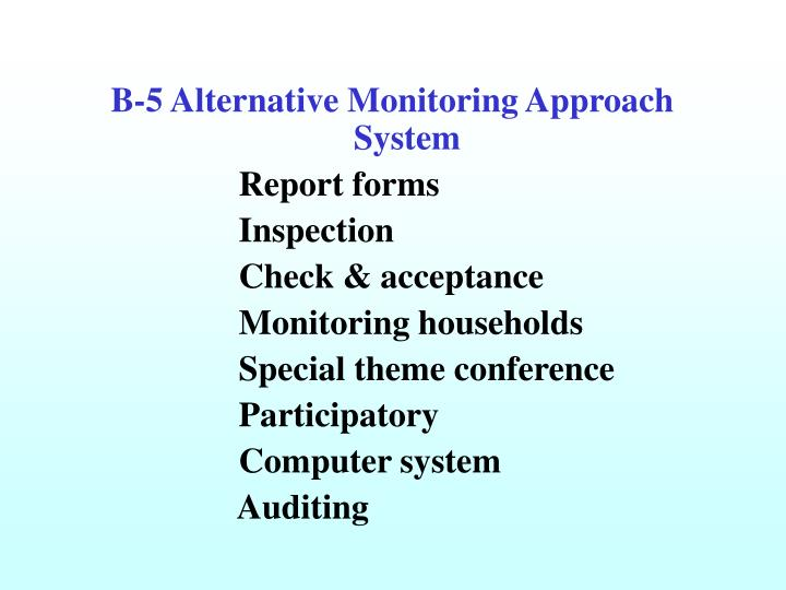 B-5 Alternative Monitoring Approach System