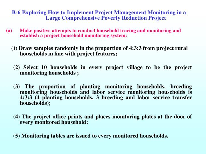 B-6 Exploring How to Implement Project Management Monitoring in a Large Comprehensive Poverty Reduction Project