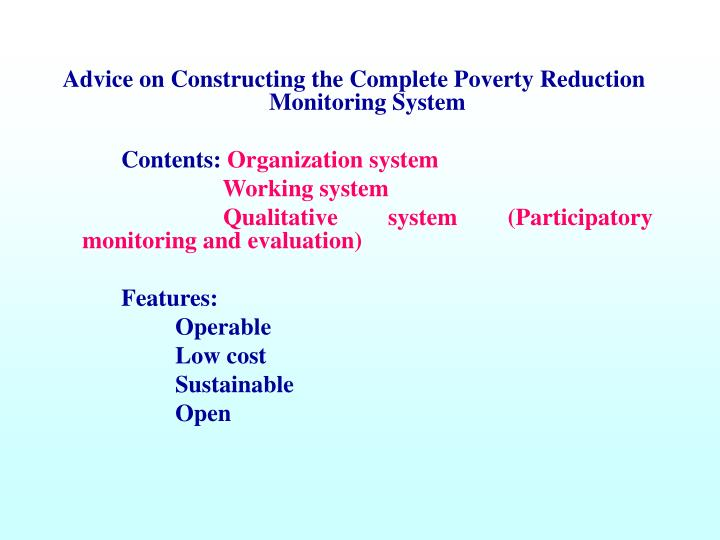 Advice on Constructing the Complete Poverty Reduction Monitoring System