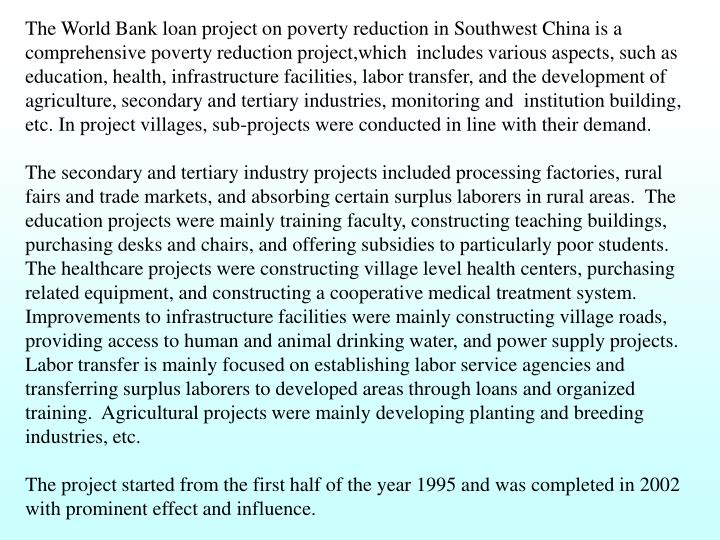The World Bank loan project on poverty reduction in Southwest China is a comprehensive poverty reduc...