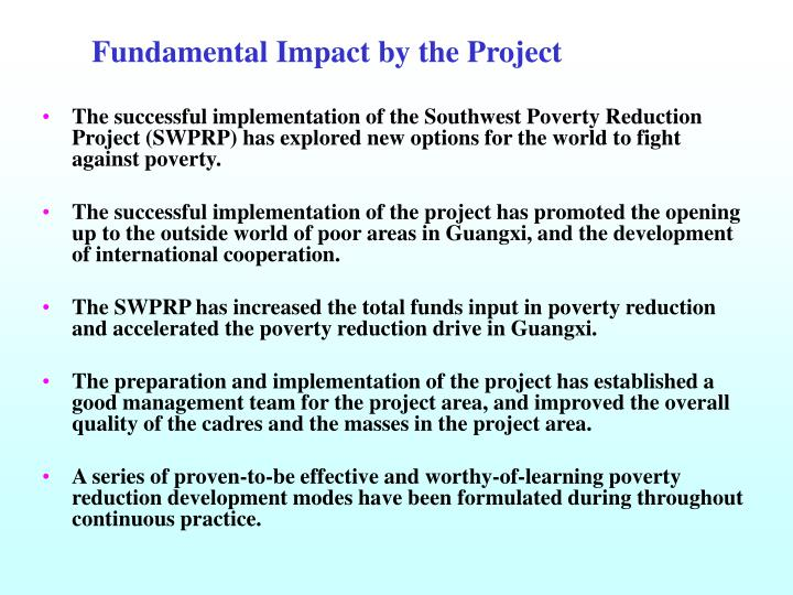 Fundamental Impact by the Project