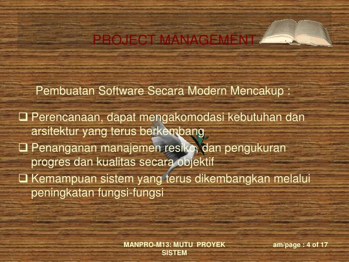 Pembuatan Software Secara Modern Mencakup :