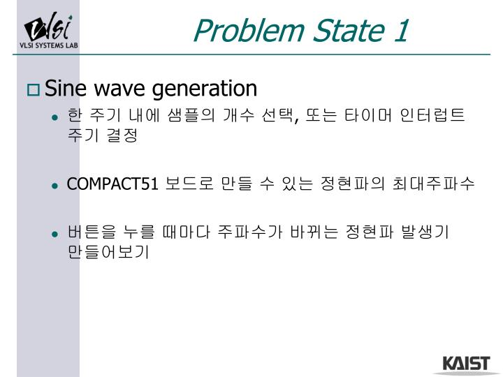 Problem State 1