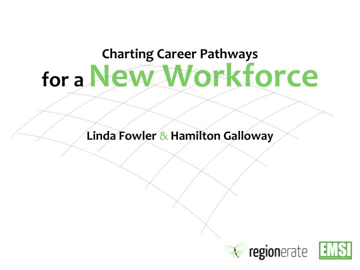 Charting career pathways for a new workforce