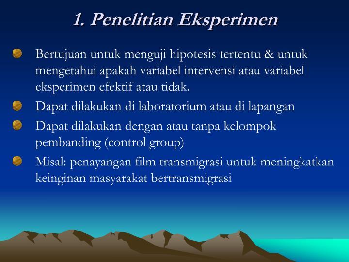 1. Penelitian Eksperimen