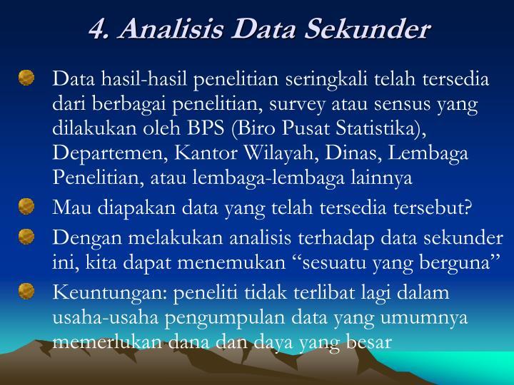 4. Analisis Data Sekunder