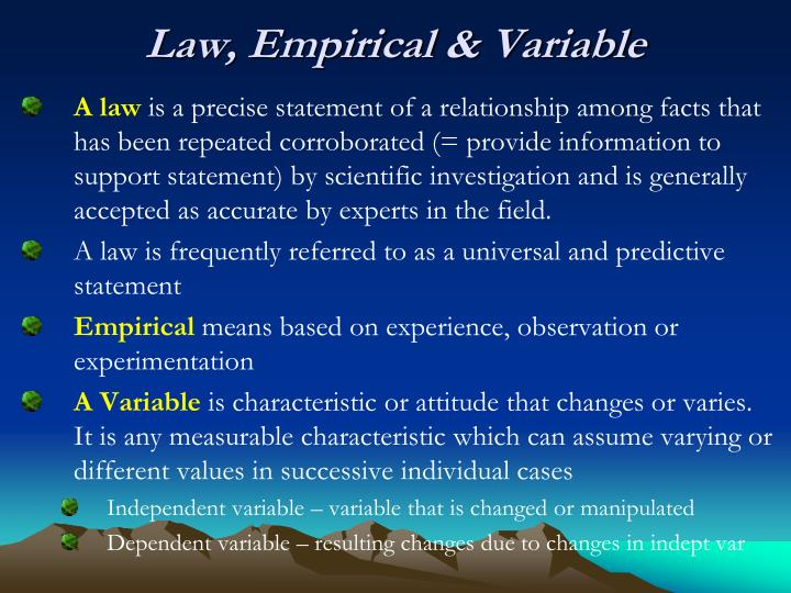 Law, Empirical & Variable