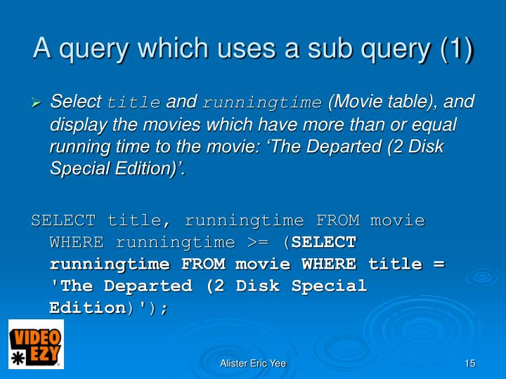 A query which uses a sub query (1)