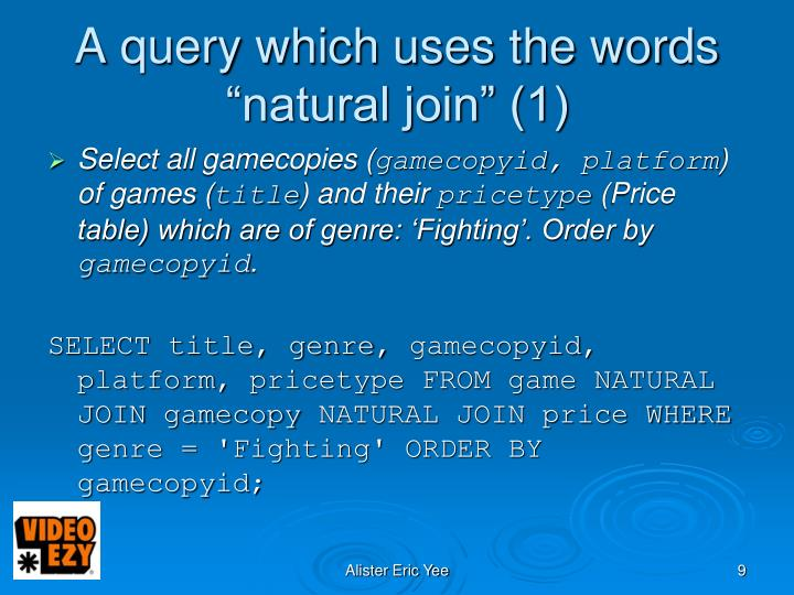"A query which uses the words ""natural join"" (1)"