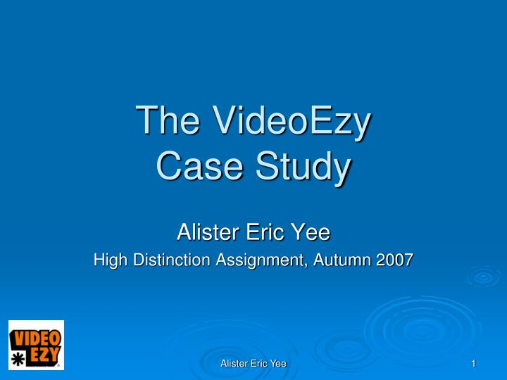 The videoezy case study