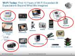 wi fi today first 10 years of wi fi exceeded all expectations beyond what we imagined