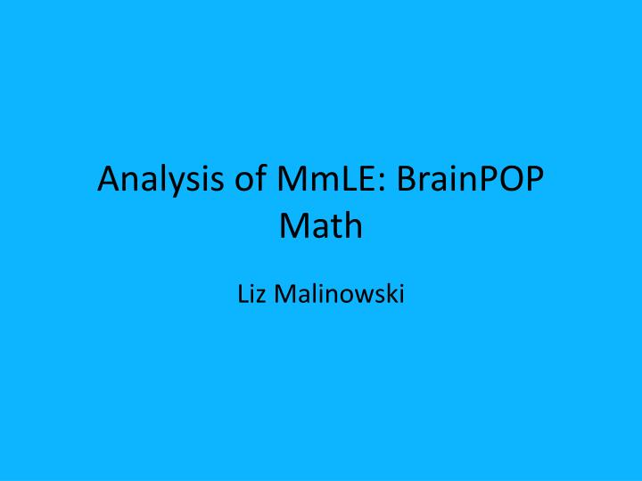 Analysis of mmle brainpop math