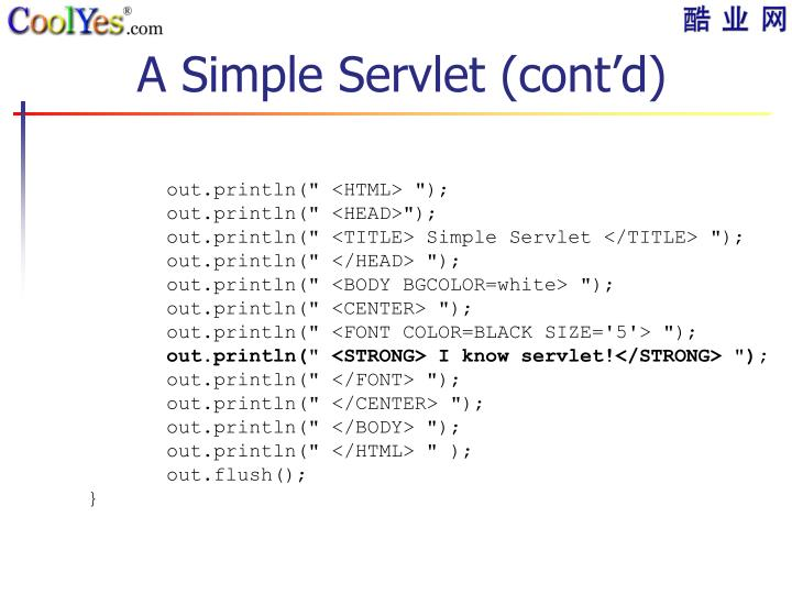 A Simple Servlet (cont'd)