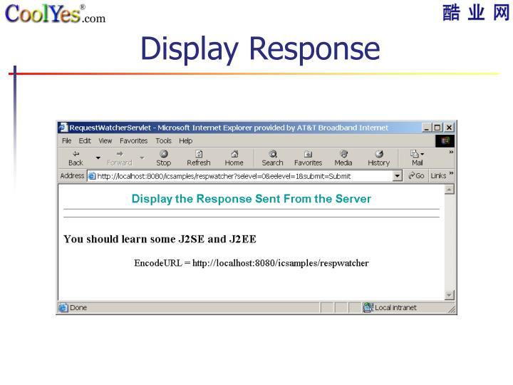 Display Response