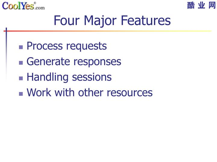 Four Major Features