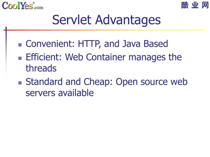 Servlet Advantages