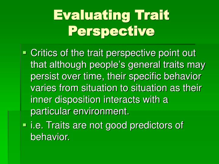 Evaluating Trait Perspective