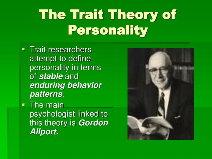 The Trait Theory of Personality