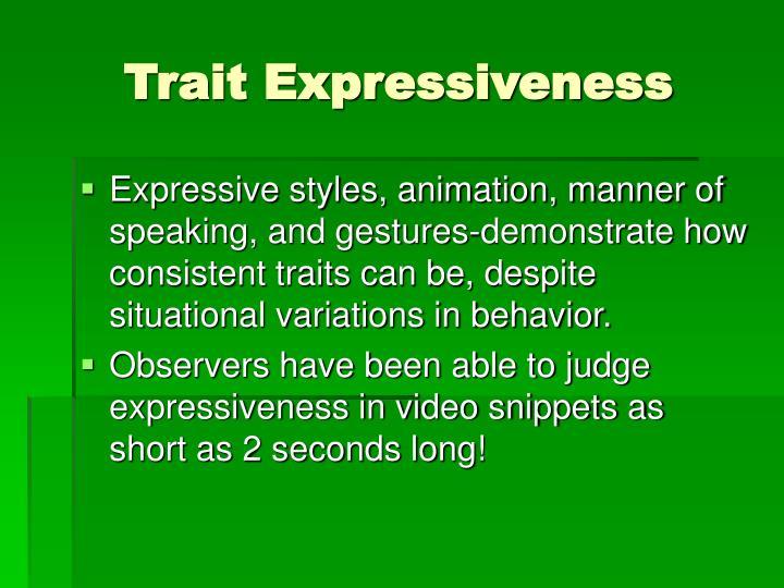 Trait Expressiveness