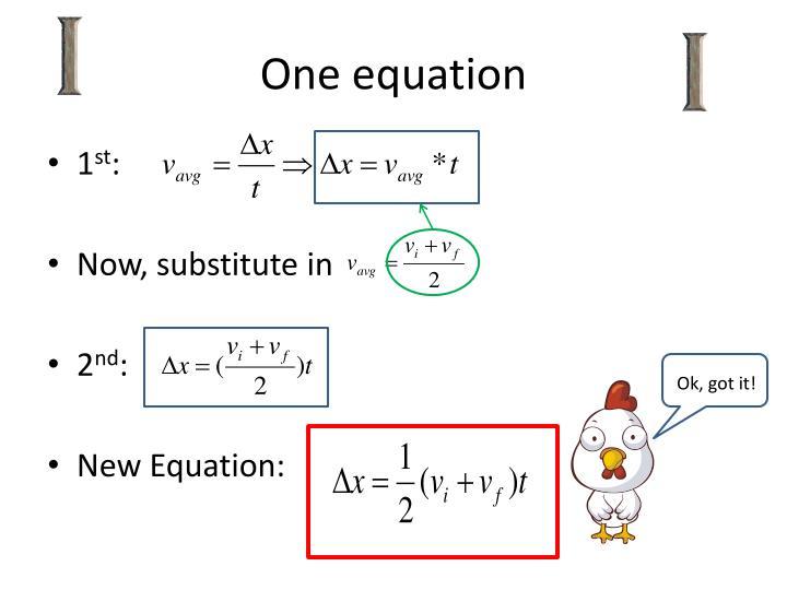 One equation