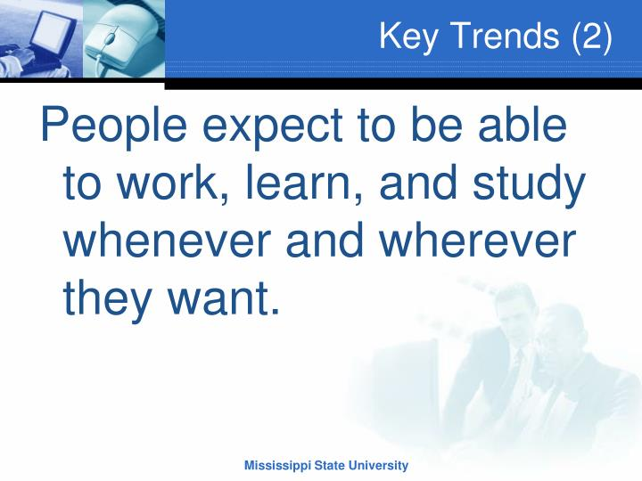 Key Trends (2)