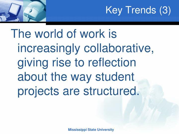 Key Trends (3)