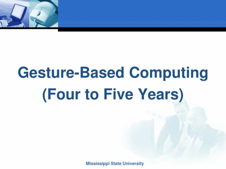 Gesture-Based Computing