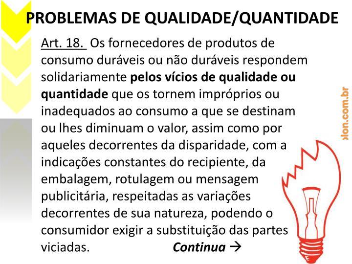 PROBLEMAS DE QUALIDADE/QUANTIDADE