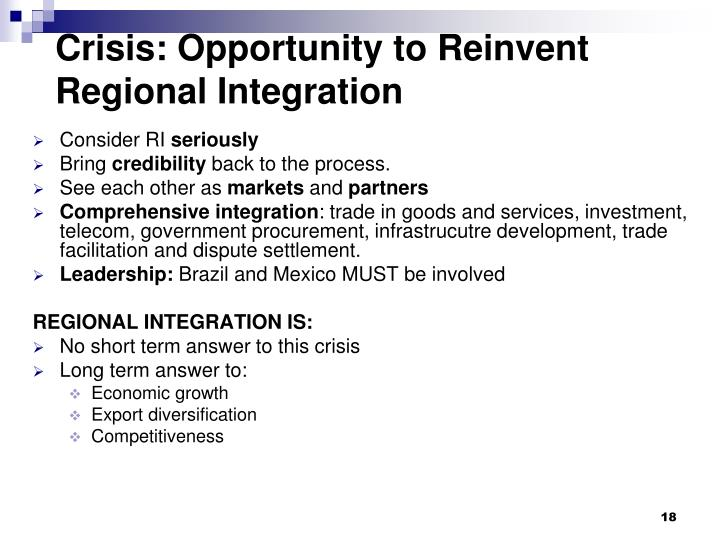 Crisis: Opportunity to Reinvent Regional Integration
