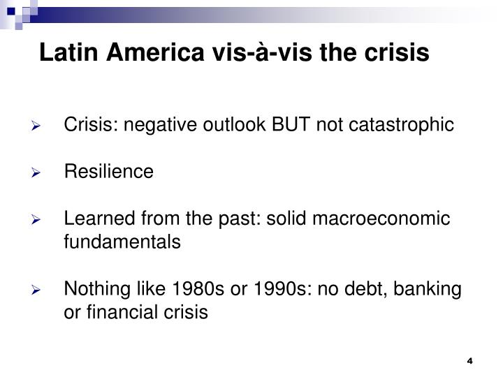 Latin America vis-à-vis the crisis