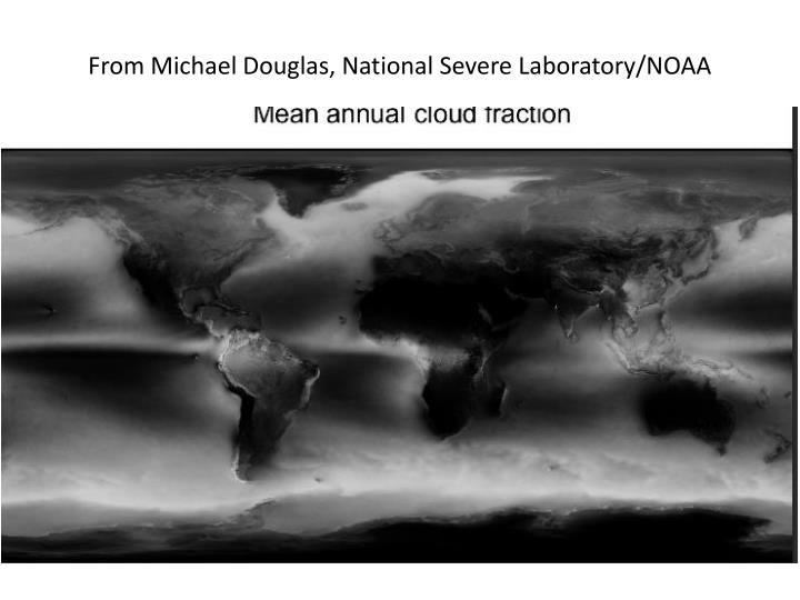 From Michael Douglas, National Severe Laboratory/NOAA